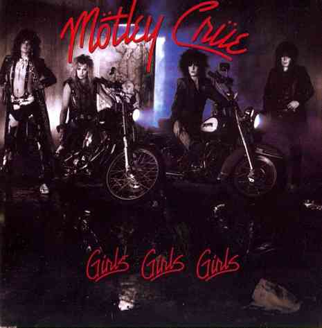 GIRLS GIRLS GIRLS BY MOTLEY CRUE (CD)