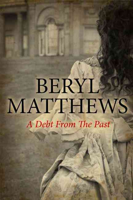 A Debt from the Past By Matthews, Beryl